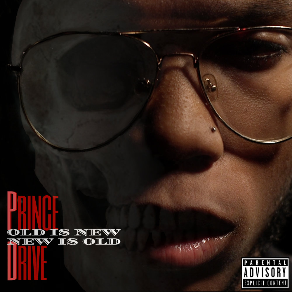 Prince Drive - Old Is New, New Is Old Album Cover (Xray).jpg