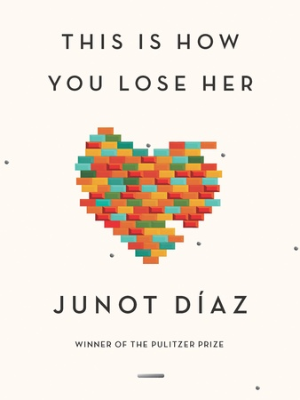 Tarra_Inprint_Junot_Diaz_September_2012_This_is_How_You_Lose_Her_book_this.jpg