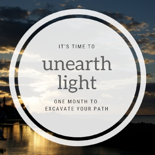 unearth your light