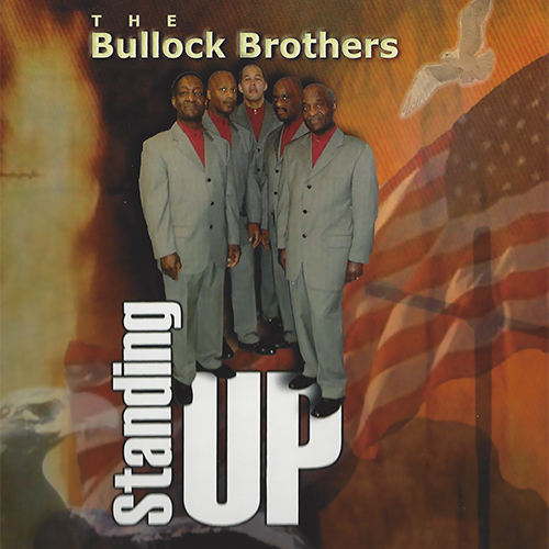 Standing Up - Bullock Brothers