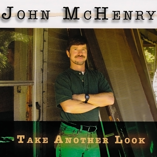 Take Another Look - John McHenry