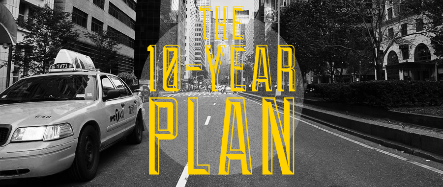 the 10 year plan