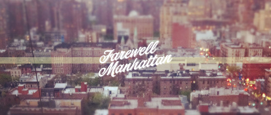 farewell manhattan header