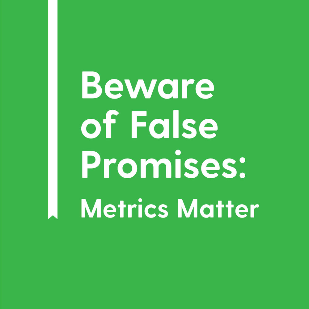 Beware-of-False-Promises-Metrics-Matter.jpg