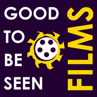 Good To Be Seen Films