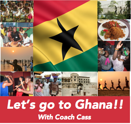 Wanna go to Ghana with Coach Cass & Fit4Dance in 2017?!?!