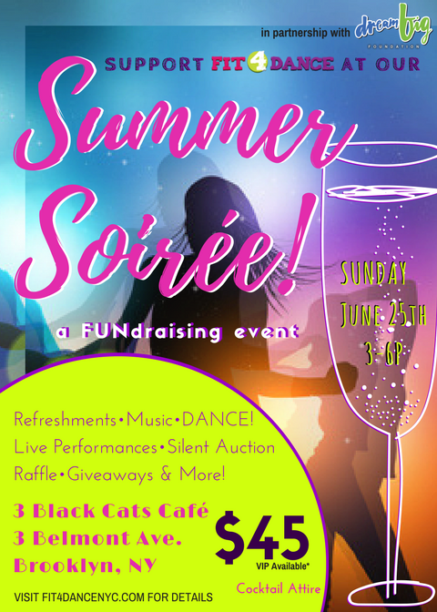 - Our Summer Soiréefundraising event was an exciting afternoon of live dance performances,incredible music,great food,and genuine love to raise funds so Fit4Dance can continue to keep our community happy,healthy,and active. Thank you to all of our supporters - our volunteers, sponsors, and attendees. We didn't meet our goal, but we are still accepting & receiving donations which is incredible. If you're able to give, please click the DONATE button below. View photos from the event HERE.