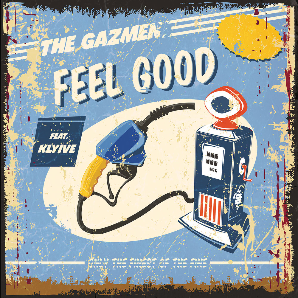 Gazmen-Feel Good Cover-iTunes.jpg
