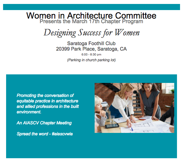 Designing Success for Women - AIA Santa Clara Valley WIA Committee