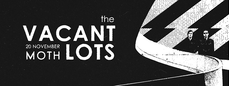 The Vacant Lots + ShitKid