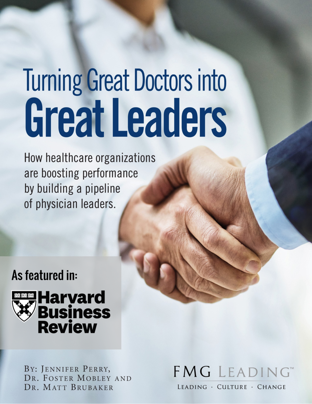 FMG Leading Turning Great Doctors Into Great Leaders