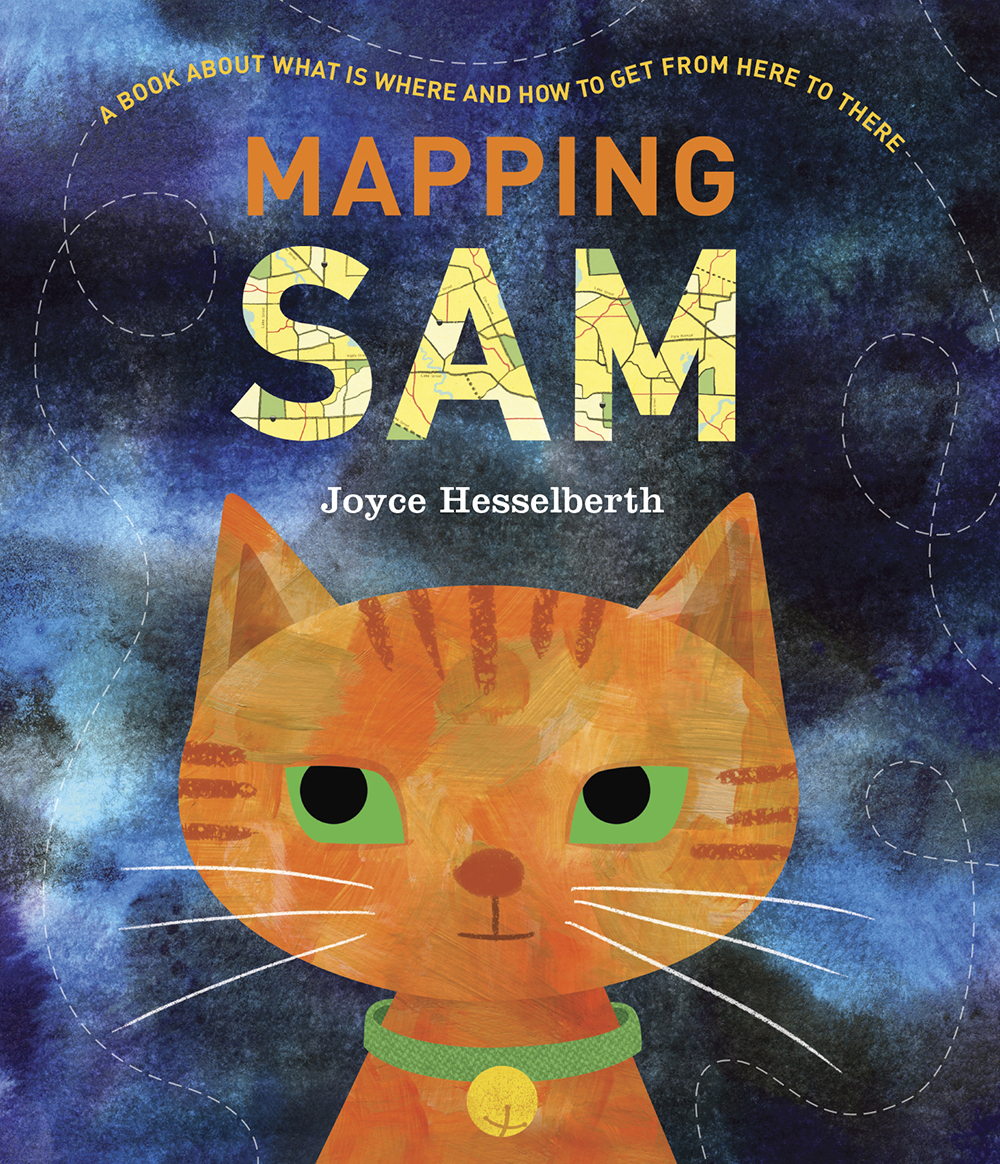 OCT 2, 2018 - PUBLISHED BY GREENWILLOWAn adventurous cat named Sam explores her neighborhood at night in this gorgeously illustrated book. Informational, beautiful, and deeply moving, Mapping Sam is both a book about how maps work and an engaging, character-driven story.For fans of Brandon Wenzel's They All Saw a Cat and Sara Fanelli's My Map Book, and for anyone who wants to know what is where and how to get from here to there!Maps can show us streets and subways and cities and countries. But they can also show us what we can't see, what we can only imagine, or how to build something. In Joyce Hesselberth's Mapping Sam, Sam the cat puts her family to bed, and then—when all is quiet—heads out to explore her neighborhood.As Sam follows her customary path, wandering farther and farther away from home, readers encounter different kinds of maps illuminating different points of view and the various spots Sam visits. Finally, when Sam reaches her favorite place and confirms that all is well, she heads back home, climbs onto a cozy bed, and falls asleep.An ideal read-aloud for classrooms and libraries, Mapping Sam features a page of background information, as well as various maps and map terms throughout. Perfect for fans of Lynne Rae Perkins's Frank and Lucky Get Schooled and Peter H. Reynolds's The Dot.
