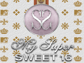 My Super Sweet 16.jpg