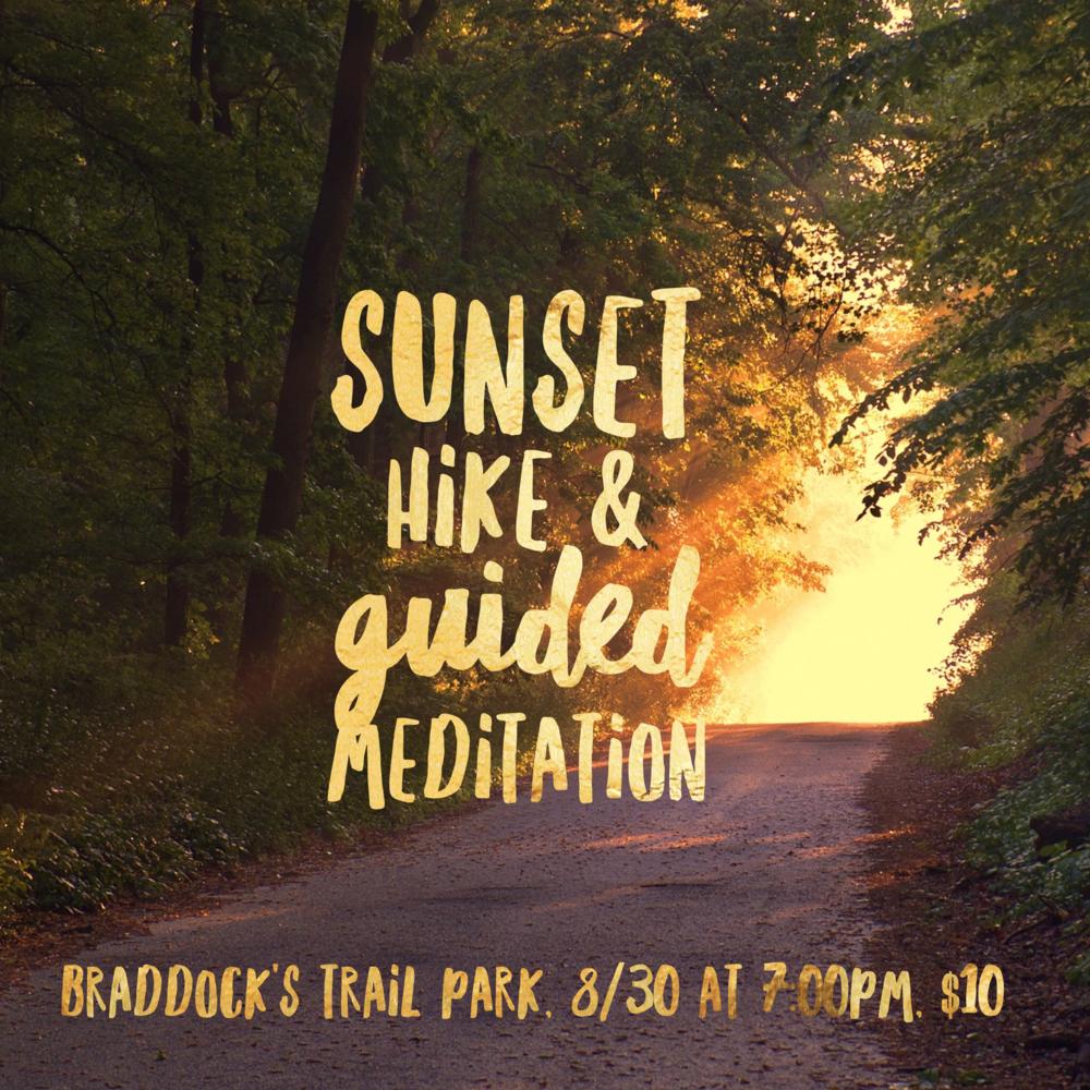 sunset hike & meditation