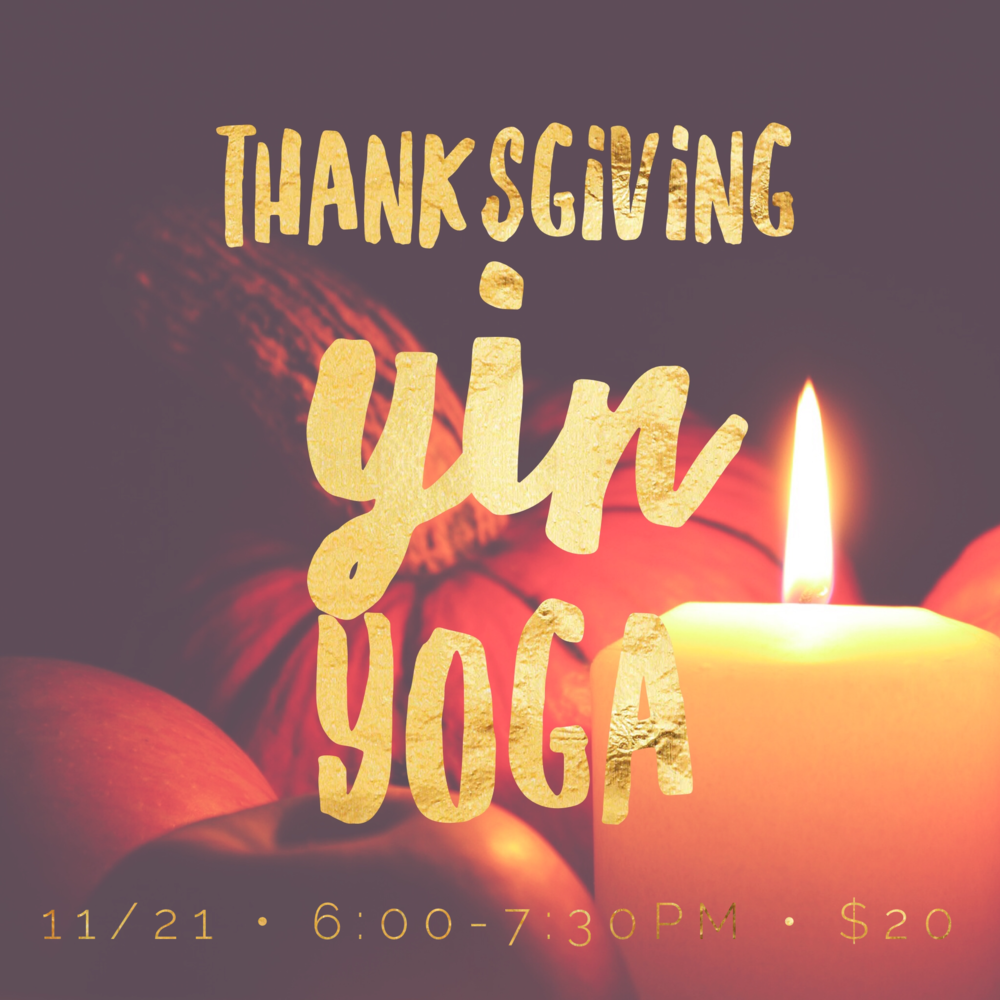 thanksgiving yin yoga