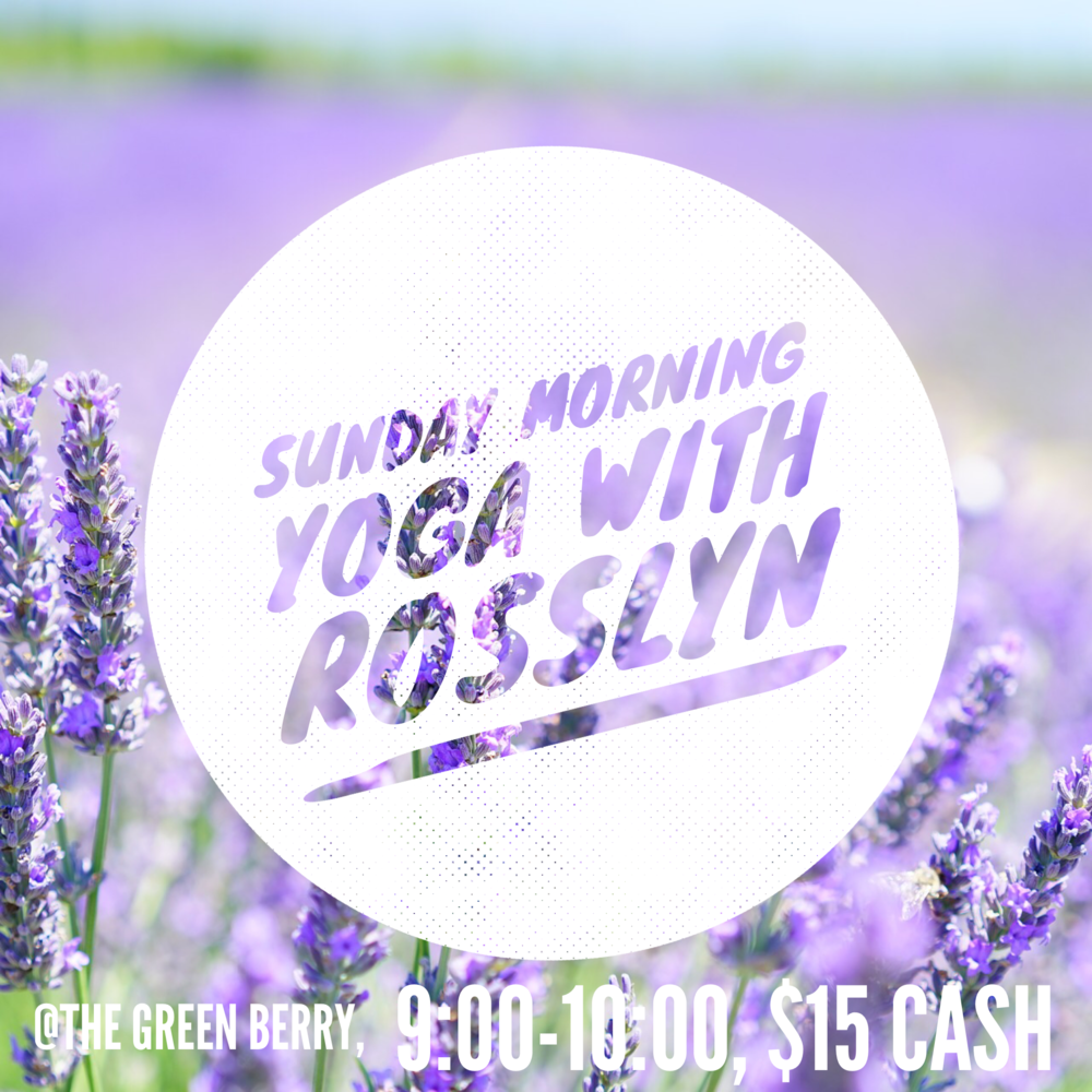 Yoga with Rosslyn at The Green Berry in Irwin