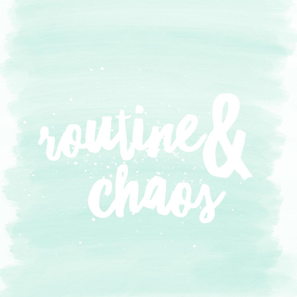 Routine & Chaos