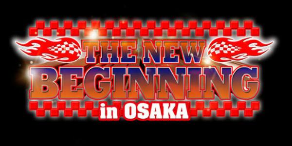 The New Beginning In Osaka 2017