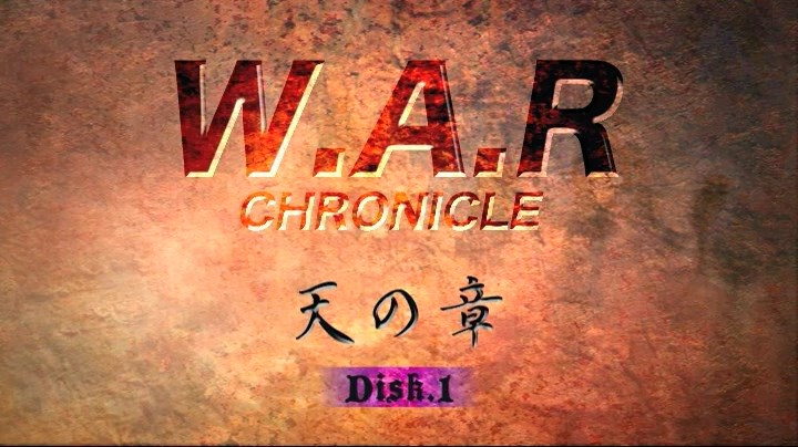 WAR Chronicle Disk 1