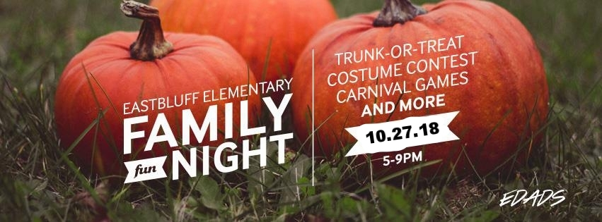 Join us on Saturday, October 28th from 5:00PM-9:00PM at Eastbluff Elementary for the Eastbluff Elementary Family Fun Night brought to you by the Eastbluff EDADS. We will have Trick or Treat for the kids, a Costume Contest, Carnival Games and a whole lot more.  Tickets are $25.00 and all proceeds go to support your children education through The EDADS Foundation. Also, pumpkins for decorating will be available at the event for $5.00 each on a first come, first serve basis, so get there early!  Tickets will be $30.00 each at the gate.