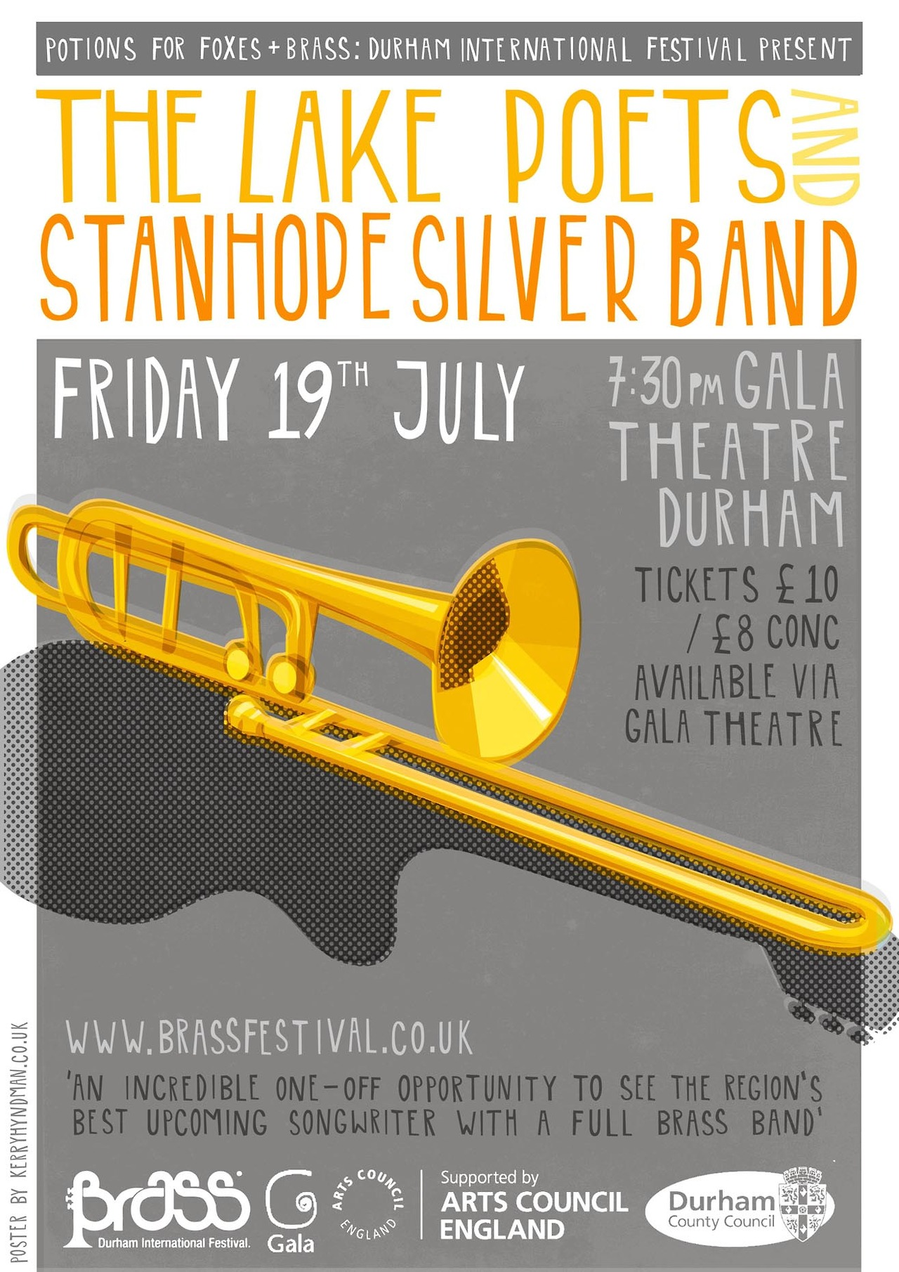 Here's a new poster for The Lake Poets and The  Stanhope   Silver band. They're performing together as part of  Durham Brass festival . Find out more  here . Should be a good 'un - can't beat a lovely bit of brass!