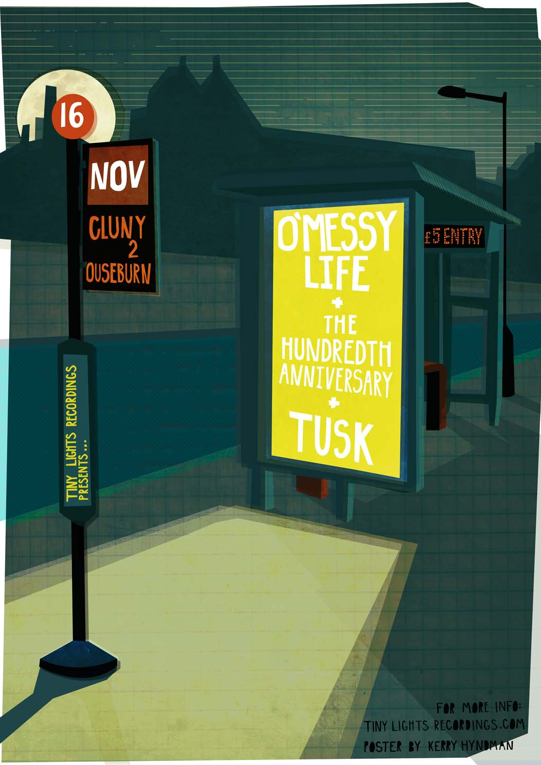 I was commissioned by  Tiny Lights Recordings  to design this gig poster for  O'Messy Life 's gig at  The Cluny , Newcastle. They are a super ace band and you should check out there lovely noises  HERE .    You can get tickets for the gig from  The Cluny's website .