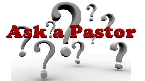 From time to time we all have questions about the church, so we have created  Ask a Pastor.