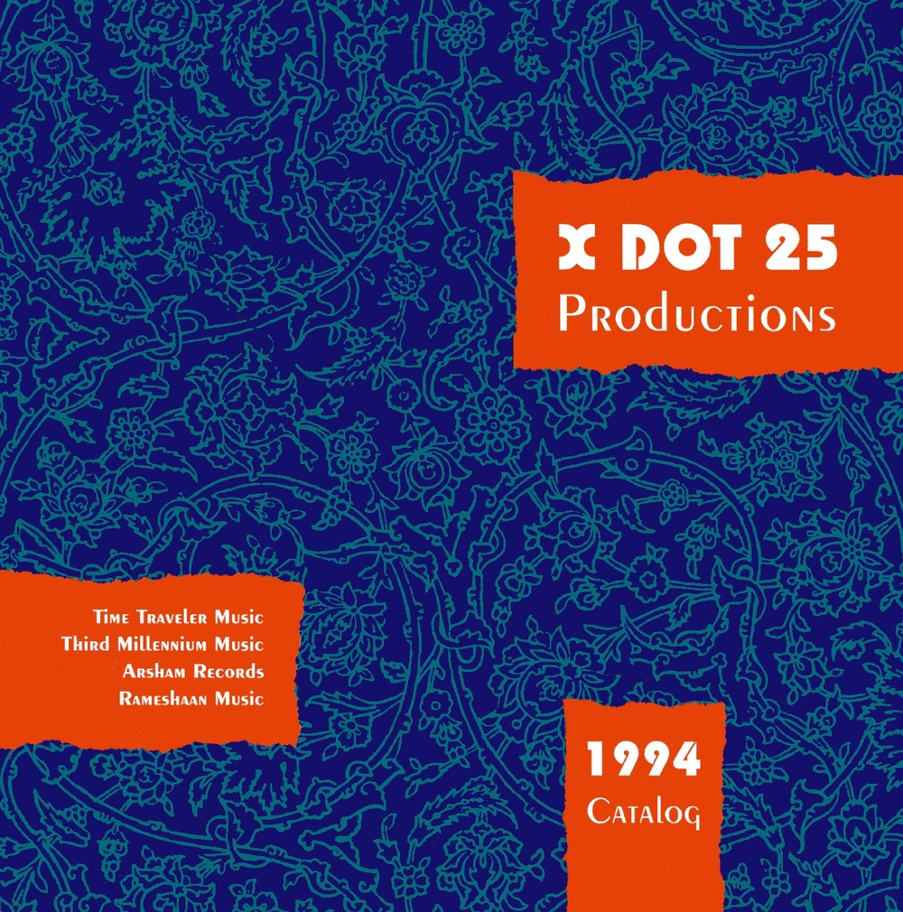 First X DOT 25 Music Catalog Cover (Circa 1994) Designed by Firouzeh Shahbandeh