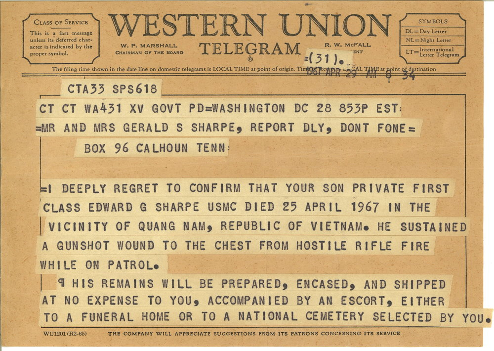 A telegram notifying the family of Edward G. Sharpe's death in the Vietnam War.   L1999.166.001