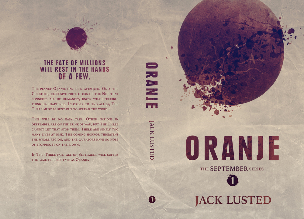 Oranje, the first novel in Jack Lusted's September series.