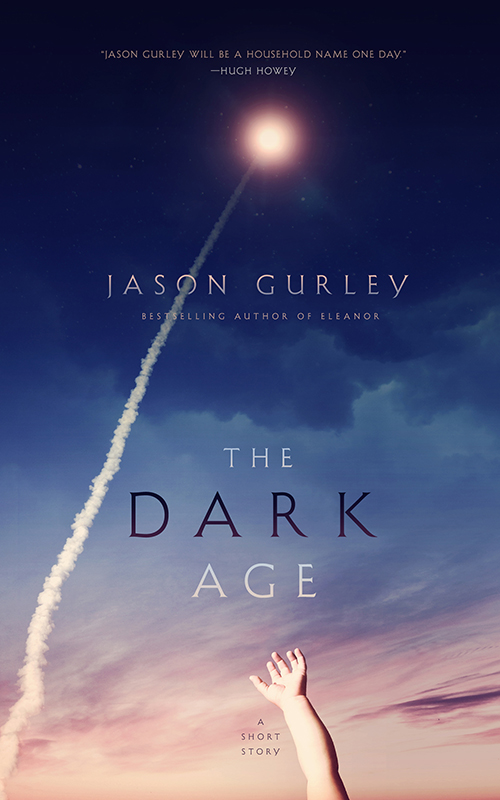 Gurley_THE_DARK_AGE_EbookEdition.jpg