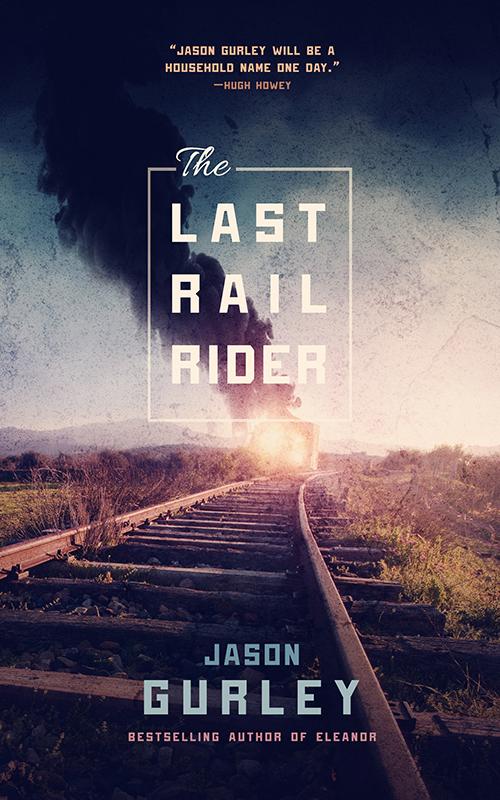 Gurley_THE_LAST_RAIL-RIDER_EbookEdition_b.jpg