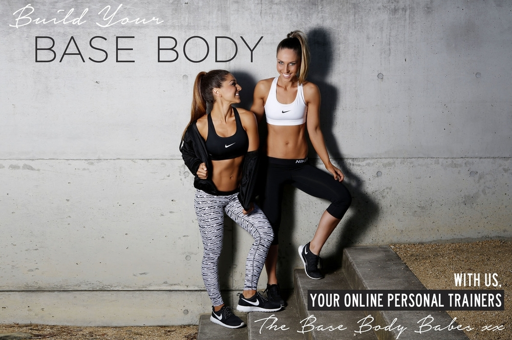 BUILD YOUR BASE BODY
