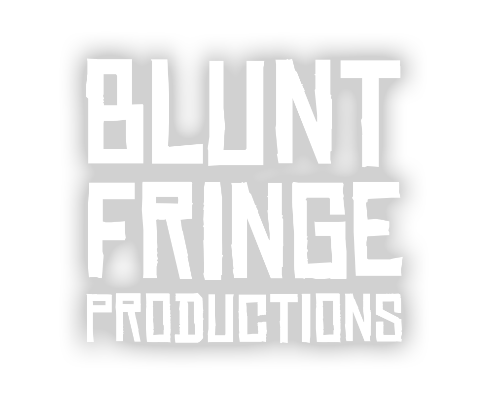Blunt Fringe Theatre Production Company