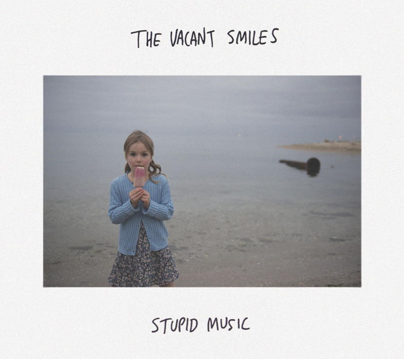 2013 - The Vacant Smiles - Stupid Music.jpg