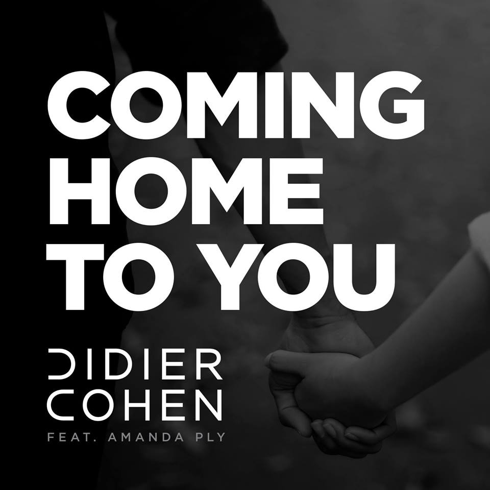 2015 - Didier Cohen ft Amanda Ply, Coming Home to You.jpg