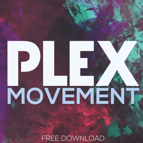 2015 - Plex - Movement.jpg