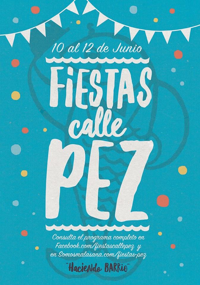 Durante todo el fin de semana, en la Calle Pez, metro Noviciado