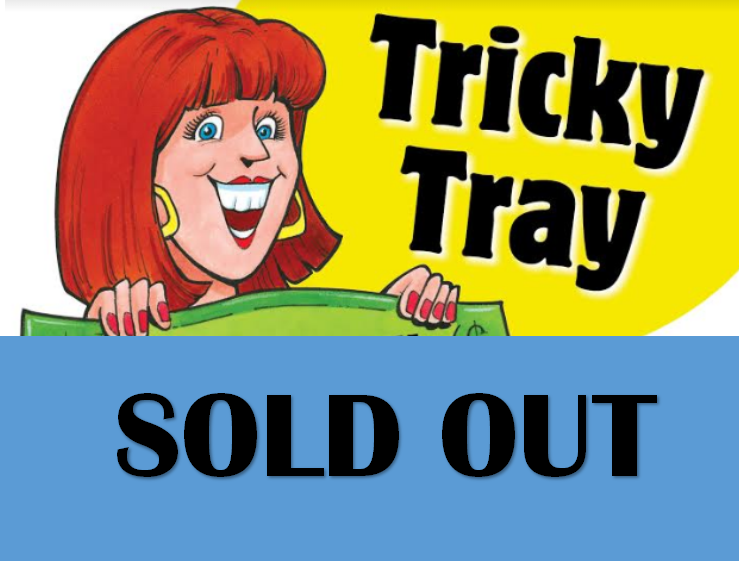 Tricky Tray TICKETS SOLD OUT!!