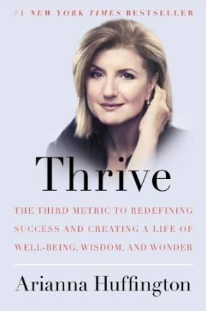 Thrive by Arianna Huffington book