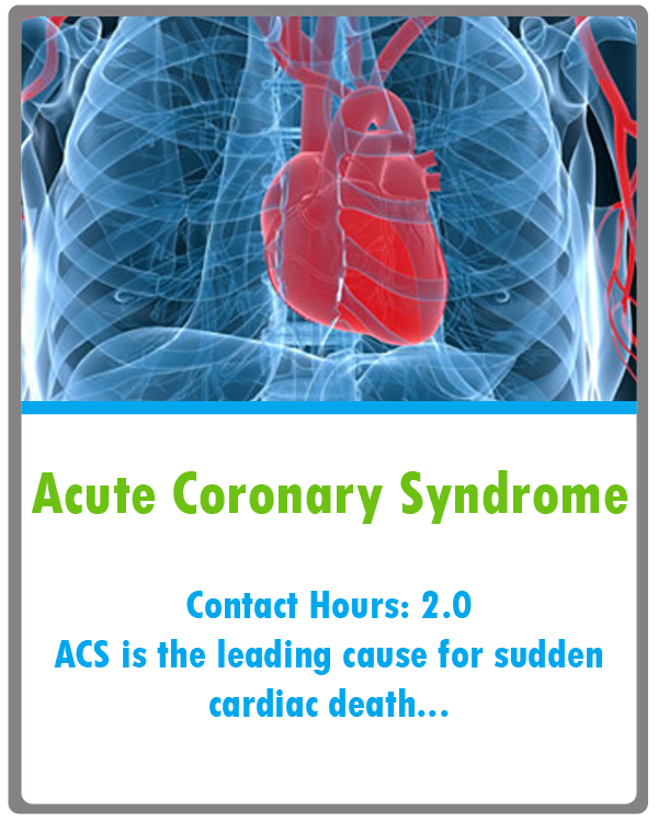 Acute Coronary Syndrome Continuing Education
