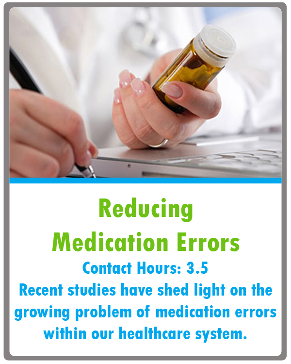 Reducing Medication Errors Continuing Education