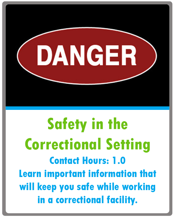 Safety in the Correctional Setting Continuing Education