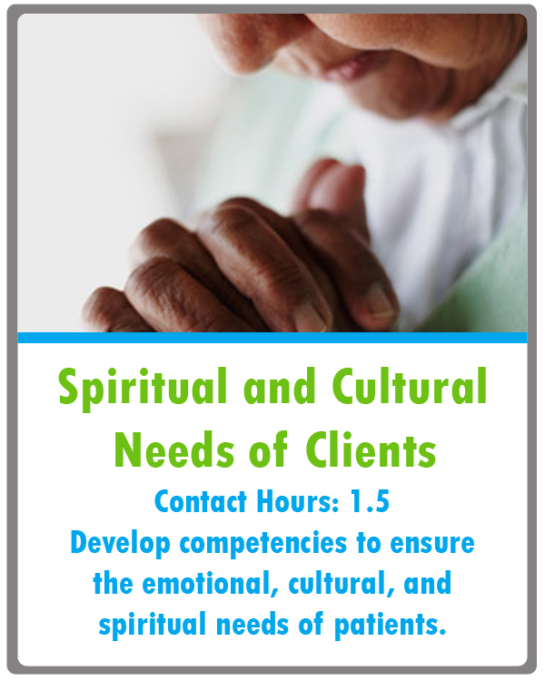 Spiritual and Cultural Needs of Clients Continuing Education