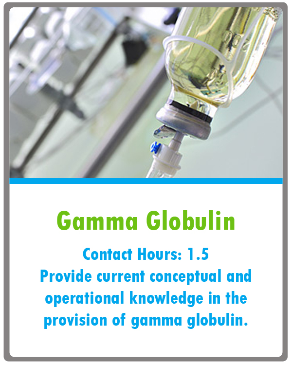 Gamma Globulin Continuing Education