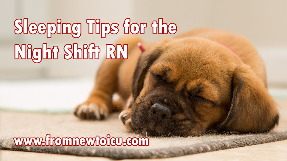 Sleeping Tips for the Night Shift Nurse.jpg