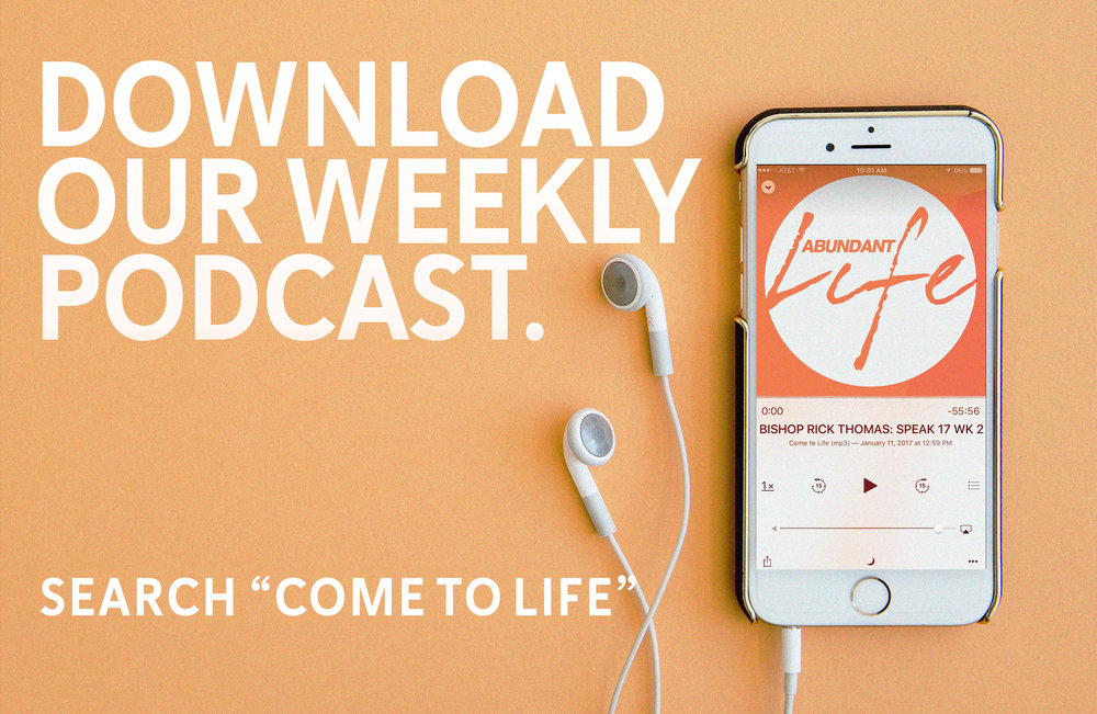 want to listen to your favorite message again?download our weekly podcast here.