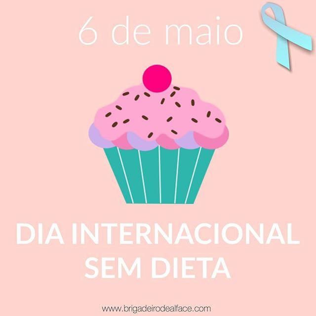 """Eu digo não à dieta e sim ao equilíbrio e você? Vamos juntos combater a vergonha ao prato, o terrorismo nutricional, as medidas extremas """"em nome da saúde"""". Ser saudável não é comer frango com batata-doce, não é viver só de frutas e legumes. Hoje é um dia para dizer chega a tudo isso. Junte-se ao estilo de vida sem dieta! 6 de maio é um dia para ser comemorado. #diainternacionalsemdieta#internationalnodietday #nodietday#brigadeirodealface"""