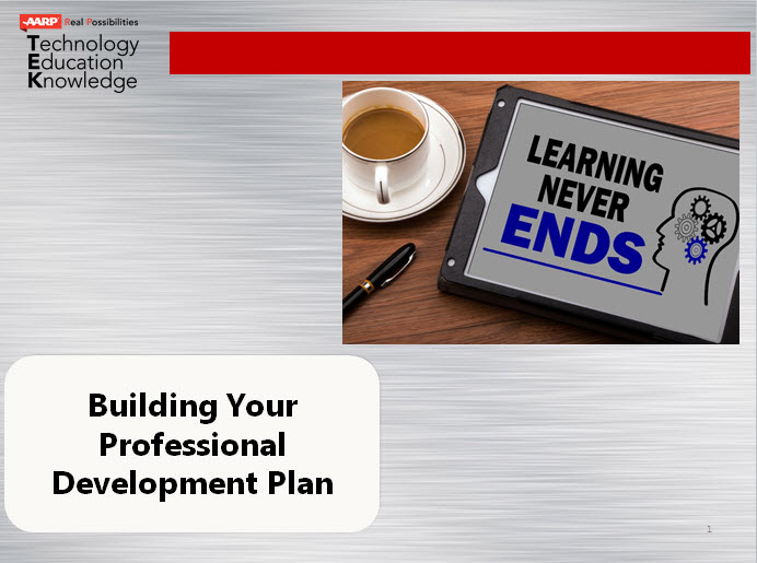 Building Your Professional Development PlanLearn how to build your professional development plan through specific e-learning, social and professional networking sites and specific strategies. -