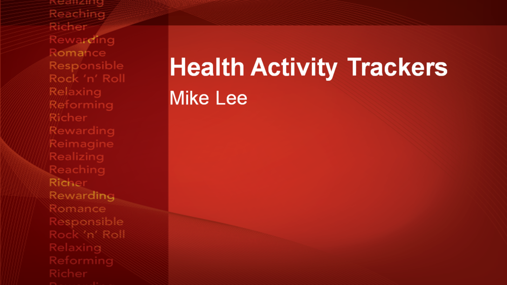 Webinar: Monitoring your Health with Activity Trackers